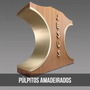 Púlpitos Amadeirados